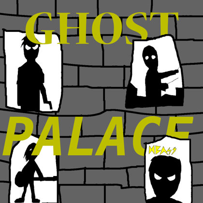 Ghost Palace Album - 2018.05.06